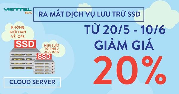 Viettel IDC: Tưng bừng khuyến mãi, mừng ra mắt dịch vụ lưu trữ SSD