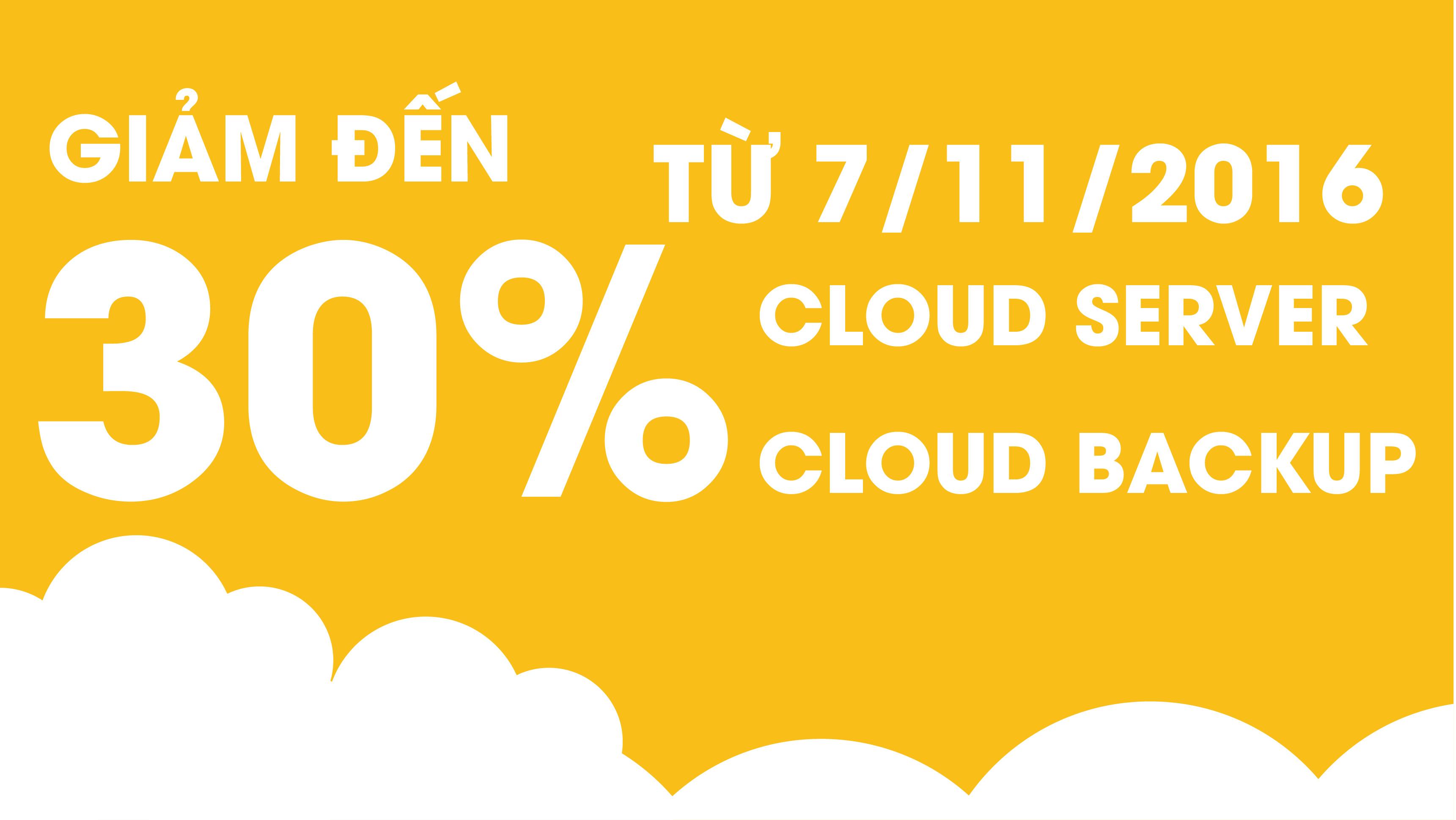 Khuyến mãi lớn, mừng ra mắt dịch vụ Cloud Backup