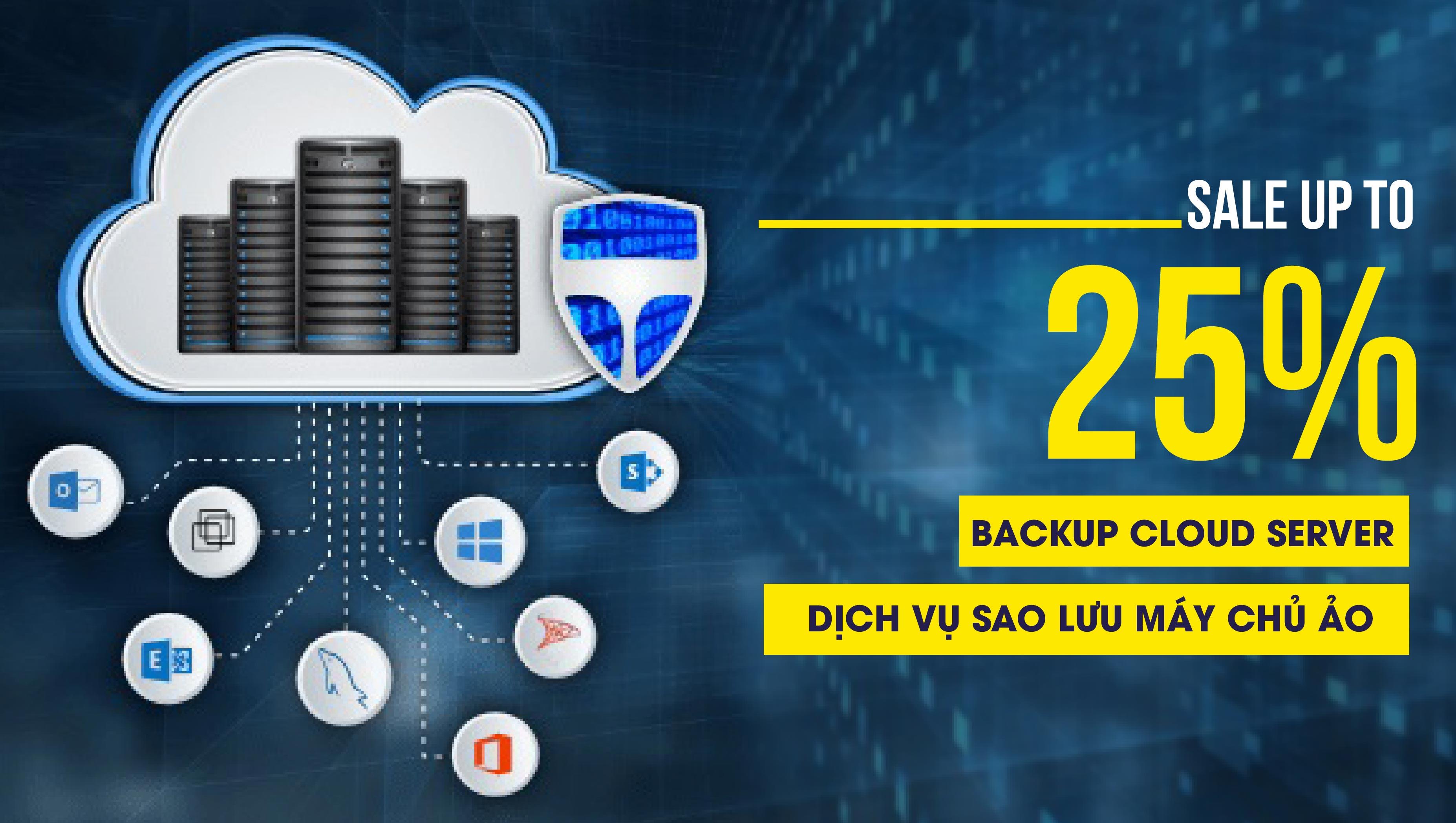Giảm đến 30% mừng ra mắt dịch vụ sao lưu máy chủ ảo Backup Cloud Server